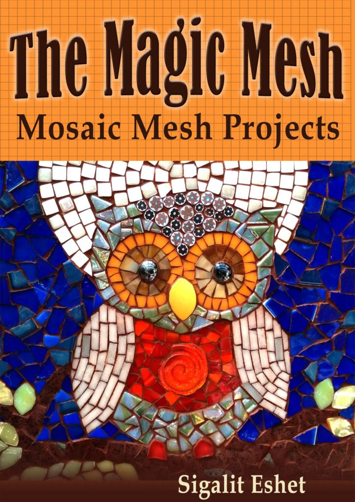 the mosaic mesh mosaic mesh projects book by sigalit eshet